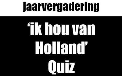 Jaarvergadering en 'ik hou van Holland' quizavond